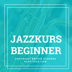 Kurse Jazz lernen Standards