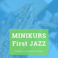 First Jazz Minikurs kostenlos