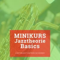 Jazztheorie Minikurs kostenlos